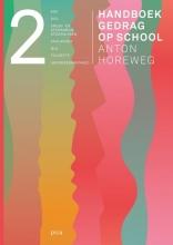 Anton Horeweg , Handboek gedrag op school deel 2