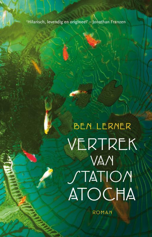 Ben Lerner,Vertrek van station Atocha