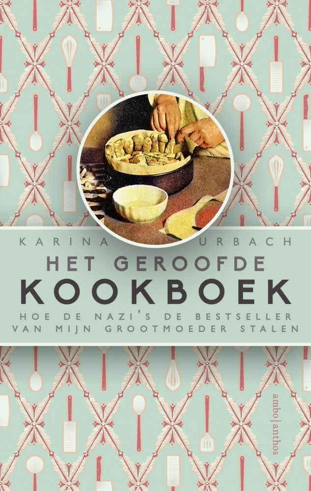 Karina Urbach,Het geroofde kookboek
