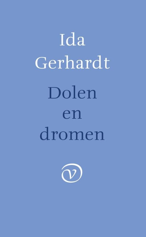Ida Gerhardt,Dolen en dromen