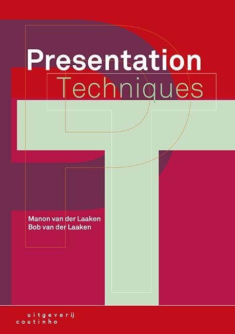 Manon van der Laaken, Bob van der Laaken,Presentation techniques
