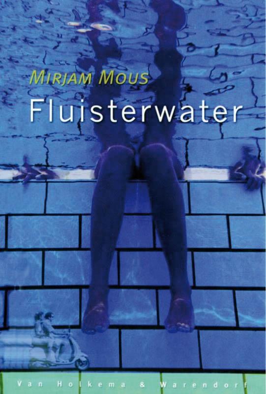 Mirjam Mous,Fluisterwater
