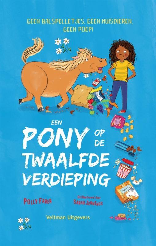 Polly Faber,Een pony op de twaalfde verdieping