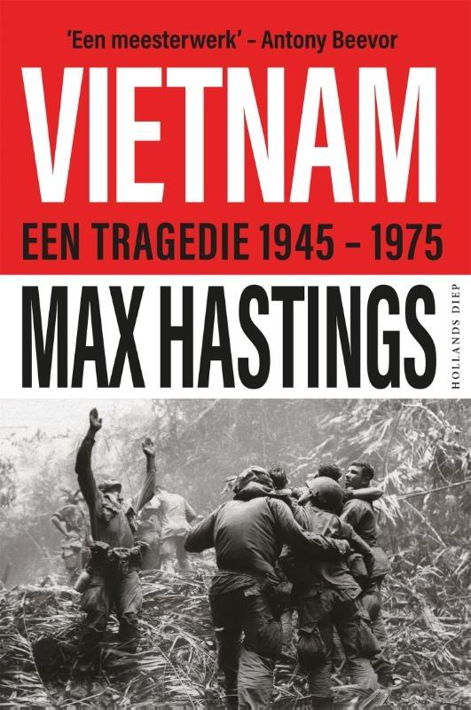 Max Hastings,Vietnam