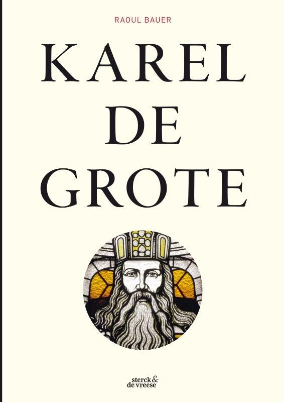 Raoul Bauer,Karel de Grote