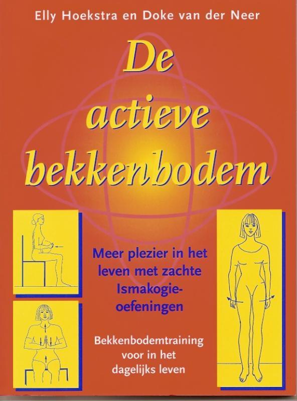 E. Hoekstra, D. van der Neer,De actieve bekkenbodem
