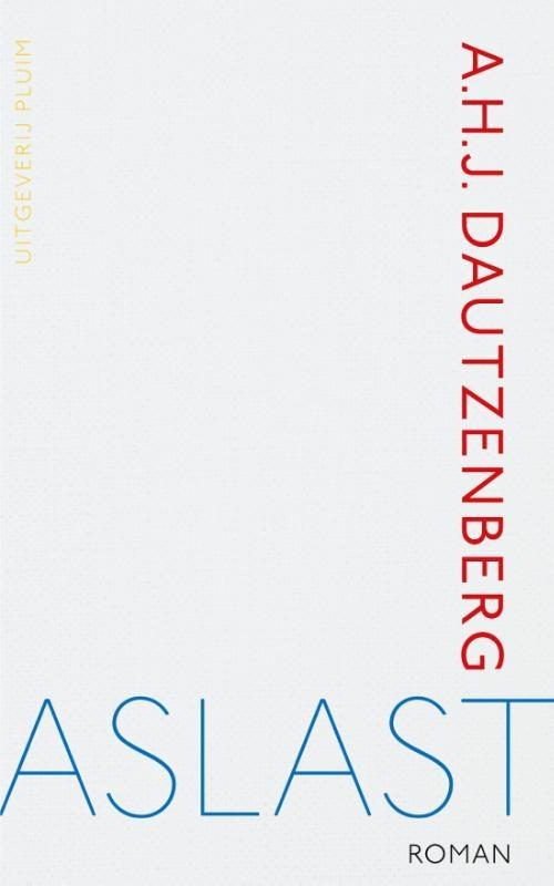 A.H.J. Dautzenberg,Aslast