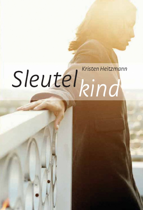 Kirsten Heitzmann,Sleutelkind