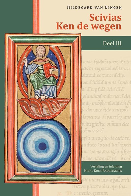 Hildegard van Bingen,Scivias – Ken de wegen III
