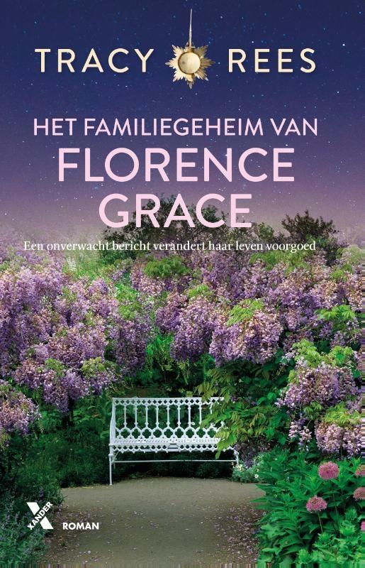 Tracy Rees,Het familiegeheim van Florence Grace