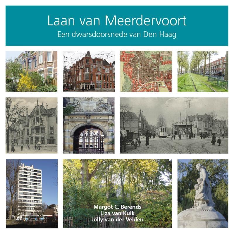 Margot C. Berends, Liza van Kuik, Jolly van der Velden,Laan van Meerdervoort