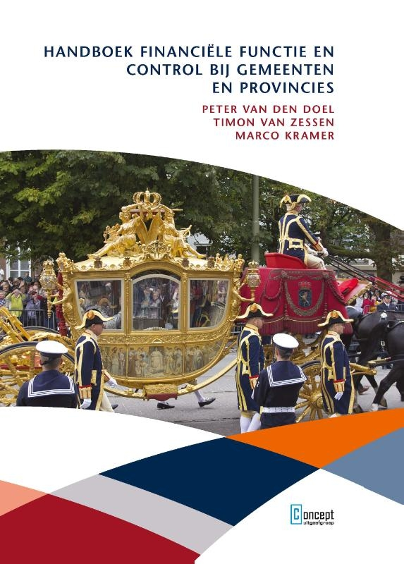 Peter van den Doel, Timon van Zessen, Marco Kramer,Handboek financiële functie en control bij gemeenten en provincies