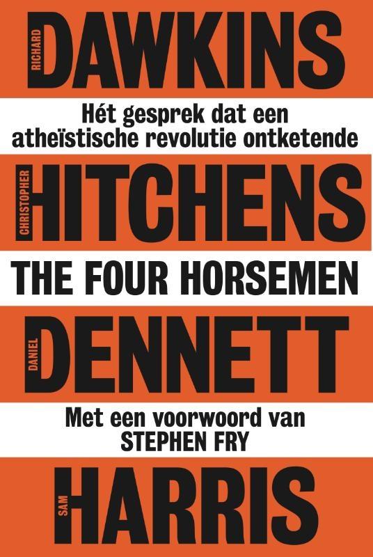 Richard Dawkins, Christopher Hitchens, Daniel Dennett, Sam Harris,The Four Horsemen