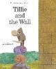 Lionni, Leo,Tillie & the Wall