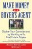Carey, Chantal Howell,Make Money as a Buyer`s Agent