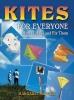 Greger, Margaret,Kites for Everyone