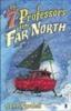 Fardell, John,7 Professors of the Far North