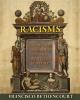 Francisco Bethencourt,Racisms
