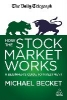 Becket, Michael,How the Stock Market Works