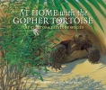 Dunphy, Madeleine,At Home With the Gopher Tortoise