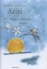 Laila  Koubaa,Azizi en de kleine blauwe vogel