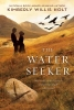 Holt, Kimberly Willis,The Water Seeker