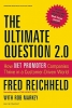 Reichheld, Fred,The Ultimate Question 2.0