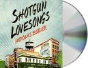 Butler, Nickolas,Shotgun Lovesongs