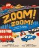Burleigh, Robert,Zoom! Zoom!