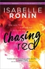 Ronin Isabelle,Chasing Red
