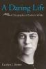 Brown, Carolyn J.,A Daring Life