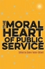 ,The Moral Heart of Public Service