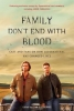 ,Family Don`t End With Blood