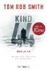 Smith, Tom Rob,Kind 44