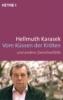 Karasek, Hellmuth,Vom Küssen der Kröten und andere Zwischenfälle