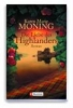 Moning, Karen Marie,Die Liebe des Highlanders