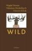 Droste, Wiglaf,Wild