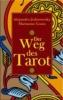 Jodorowsky, Alejandro,Der Weg des Tarot