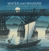 Kendall H.  Brown,Water and shadow
