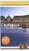 Manfred  Görgens,ANWB Ontdek : Bordeaux & Atlantische kust