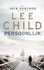<b>Lee  Child</b>,Persoonlijk