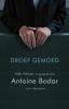 <b>Antoine  Bodar, Nels  Fahner</b>,Droef gemoed