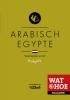,Wat & Hoe Taalgids Arabisch Egypte
