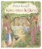 Beatrix  Potter,Pieter Konijn: Kom eens kijken