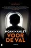 Noah  Hawley,Voor de val