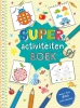 ,SUPER activiteitenboek