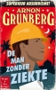 <b>Arnon  Grunberg</b>,De man zonder ziekte