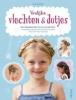 <b>Jutta  Diekman</b>,Vrolijke vlechten en dotjes