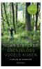 Noah  Strycker,Grenzeloos vogels kijken