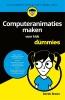 Derek  Breen,Computeranimaties maken voor kids voor Dummies
